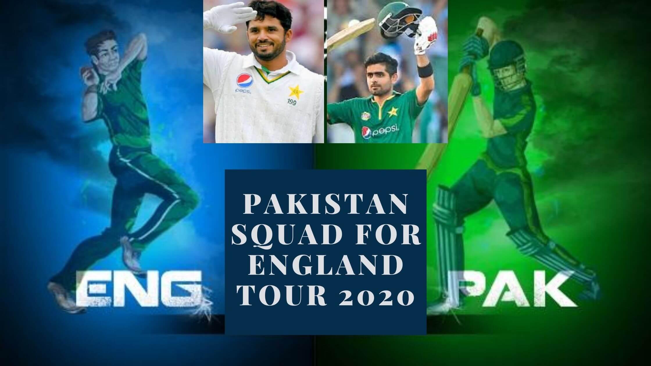 Pakistan Squad for England Tour 2020
